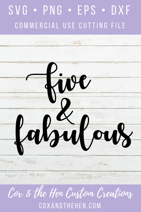 Five And Fabulous Svg Fifth Birthday Svg 5th Birthday Cutting File
